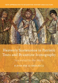 Cover Heavenly Sustenance in Patristic Texts and Byzantine Iconography