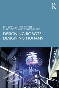 Cover Designing Robots, Designing Humans
