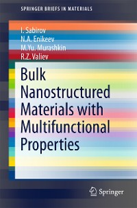 Cover Bulk Nanostructured Materials with Multifunctional Properties