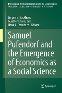 Cover Samuel Pufendorf and the Emergence of Economics as a Social Science