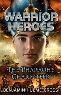 Cover Warrior Heroes: The Pharaoh's Charioteer