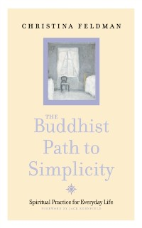 Cover Buddhist Path to Simplicity: Spiritual Practice in Everyday Life