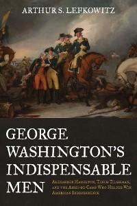 Cover George Washington's Indispensable Men