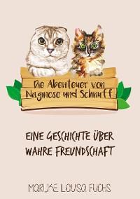 Cover Die Abenteuer von Naginoso und Schnuff