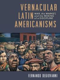 Cover Vernacular Latin Americanisms