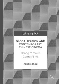 Cover Globalization and Contemporary Chinese Cinema