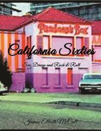 Cover California Sixties - Sex, Drugs and Rock & Roll