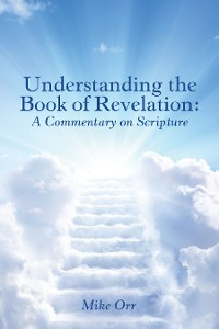 Cover Understanding the Book of Revelation: