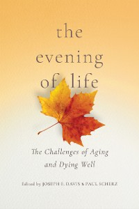 Cover The Evening of Life