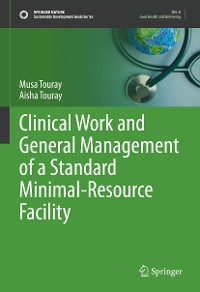 Cover Clinical Work and General Management of a Standard Minimal-Resource Facility