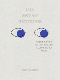Cover The Art of Noticing