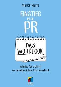 Cover Einstieg in die PR - Das Workbook