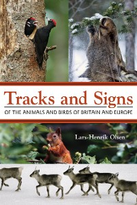 Cover Tracks and Signs of the Animals and Birds of Britain and Europe