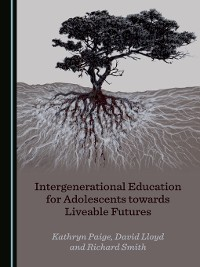 Cover Intergenerational Education for Adolescents towards Liveable Futures