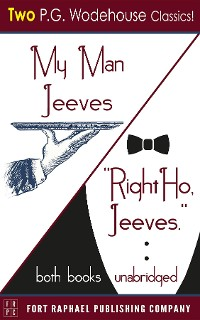 Cover My Man Jeeves and Right Ho, Jeeves - Unabridged