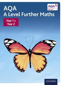 Cover AQA A Level Further Maths: Year 1 + Year 2