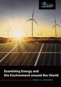 Cover Examining Energy and the Environment around the World