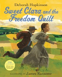 Cover Sweet Clara and the Freedom Quilt