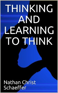 Cover Thinking and learning to think