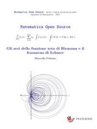 Cover Gli zeri della funzione zeta di Riemann e il fenomeno di Lehmer