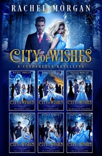 Cover City of Wishes: The Complete Cinderella Story