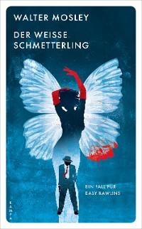 Cover Der weisse Schmetterling