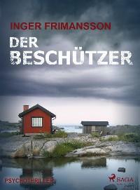 Cover Der Beschützer - Psychothriller