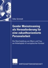Cover Gender Mainstreaming als Herausforderung fur eine zukunftsorientierte Personalarbeit