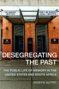 Cover Desegregating the Past