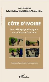 Cover COTE D'IVOIRE LE &quote;RATTRAPAGE EHNIQUE&quote; SOUS ALASSANE OUATTARA
