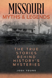 Cover Missouri Myths and Legends