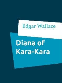Cover Diana of Kara-Kara