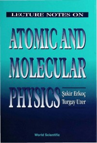 Cover Lecture Notes On Atomic And Molecular Physics