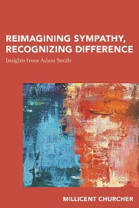 Cover Reimagining Sympathy, Recognizing Difference