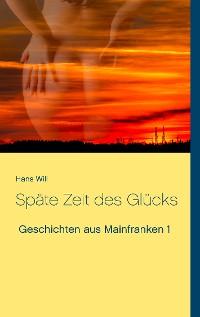 Cover Späte Zeit des Glücks