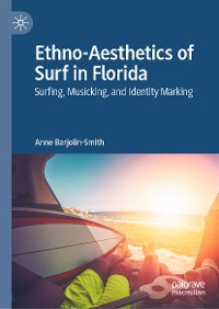 Cover Ethno-Aesthetics of Surf in Florida