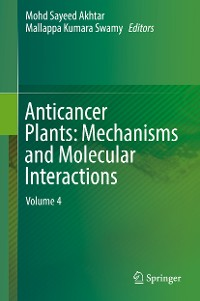 Cover Anticancer Plants: Mechanisms and Molecular Interactions