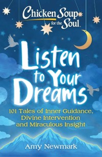 Cover Chicken Soup for the Soul: Listen to Your Dreams