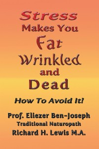 Cover Stress Makes You Fat, Wrinkled and Dead