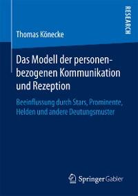 Cover Das Modell der personenbezogenen Kommunikation und Rezeption