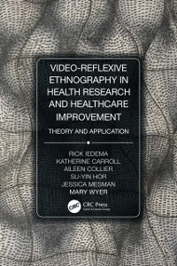 Cover Video-Reflexive Ethnography in Health Research and Healthcare Improvement