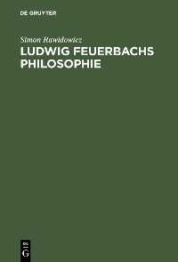 Cover Ludwig Feuerbachs Philosophie