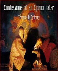 Cover Confessions of an Opium Eater