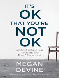 Cover It's OK That You're Not OK