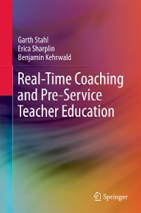 Cover Real-Time Coaching and Pre-Service Teacher Education