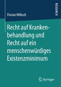 Cover Recht auf Krankenbehandlung und Recht auf ein menschenwürdiges Existenzminimum