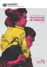 Cover Global Report on Trafficking in Persons 2020