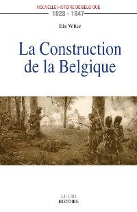 Cover La Construction de la Belgique