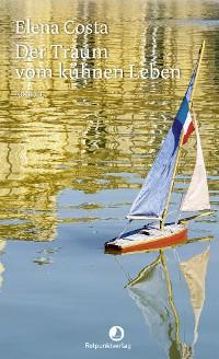 Cover Der Traum vom kühnen Leben
