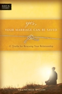 Cover Yes, Your Marriage Can Be Saved